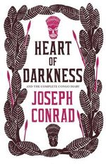 Heart of Darkness and the Complete Congo Diary by Joseph Conrad