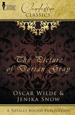 Clandestine Classics: The Picture of Dorian Gray by Jenika Snow